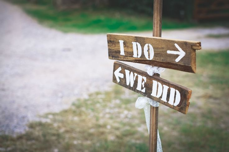 I Do We Did rustic sign